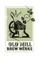 Old Mill Brew Werks